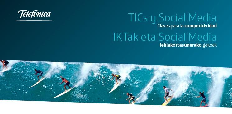 TIC's y Social Media Claves para la competitividad